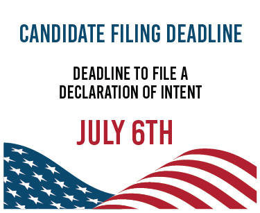 Candidate Filing Deadline - Declaration of Intent - July 6, 2020