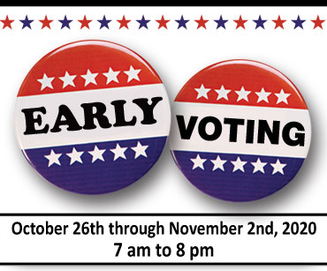 Early Voting for the 2014 General Election will start October 23 through October 30 2014 from 10am to 8pm each day.