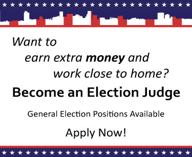 Apply to become and election judge. General election positions available.