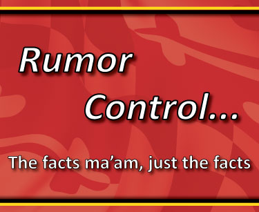 Rumor Control. The facts ma'am, just the facts.
